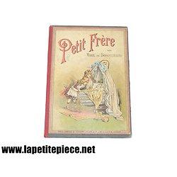Livre pour enfants - PETIT FRERE par Marie De Bosguérard, Emile Guérin éditeur