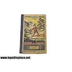 1938 - mon premier livre : Leçons de choses. C. Grill
