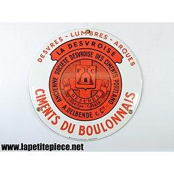 Plaque émaillée Ciments du Boulonnais Desvres (Pas-de-Calais) Emaillerie Alsacienne Strasbourg