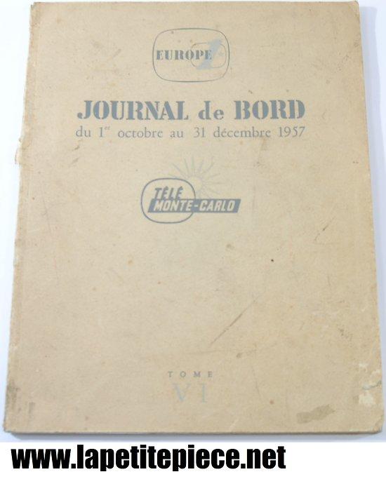 Europe 1 journal de bord du 1er octobre au 31 decembre 1957 - tele monte-carlo - tome 6