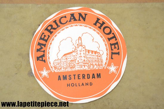Etiquette de valise AMERICAN HOTEL AMSTERDAM HOLLAND