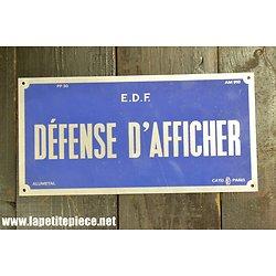 Plaque de signalisation EDF - Défense d'afficher - ALUMETAL CATU PARIS