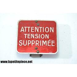 Plaque préventive machine, ATTENTION TENSION SUPPRIMEE, Photal.