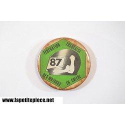 Badge Fédération Française des Motards en Colère 1987