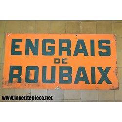 Plaque publicitaire en tôle lithographiée ENGRAIS DE ROUBAIX (Nord)