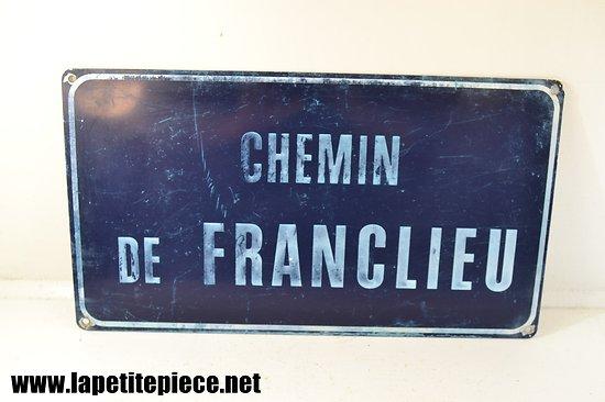 Panneau Chemin de Franclieu - Années 1930 - 1970