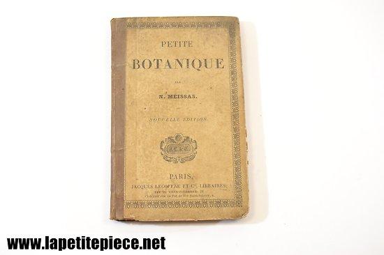 Petite botanique - 1851 - par N. Meissas