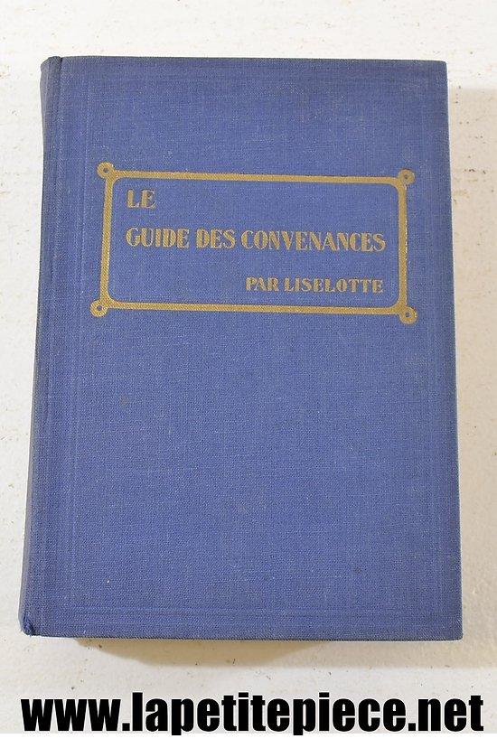 Livre - Le guide des convenances par Liselotte 1931