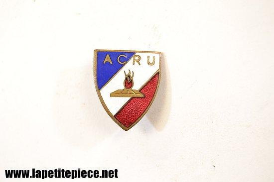 Badge / insigne ACRU - Anciens combattants du ministère de la reconstruction et de l'urbanisme 1947