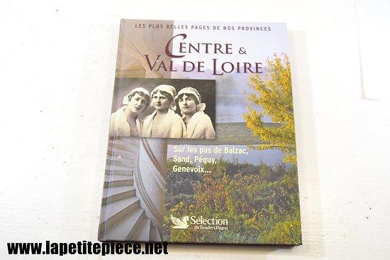 Les plus belles pages de nos provinces : Centre & Val de Loire - Reader's Digest
