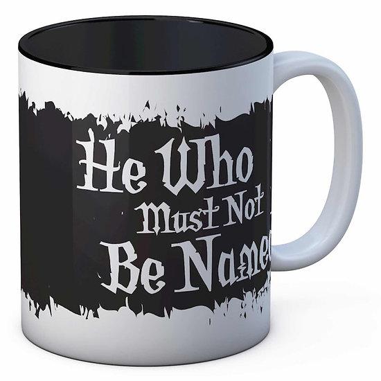 "Mug Harry Potter ""He Who Must Be Named"""