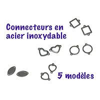 2 connecteurs en acier inoxydable - 5 modèles