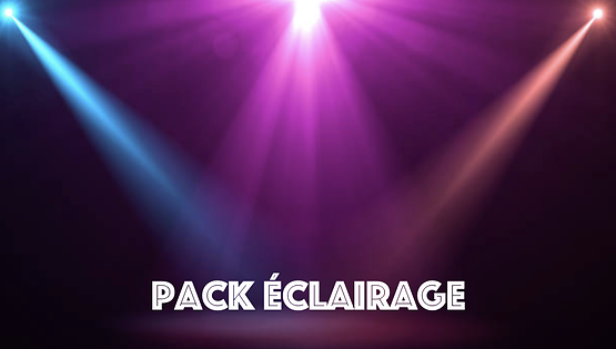 Pack Eclairage