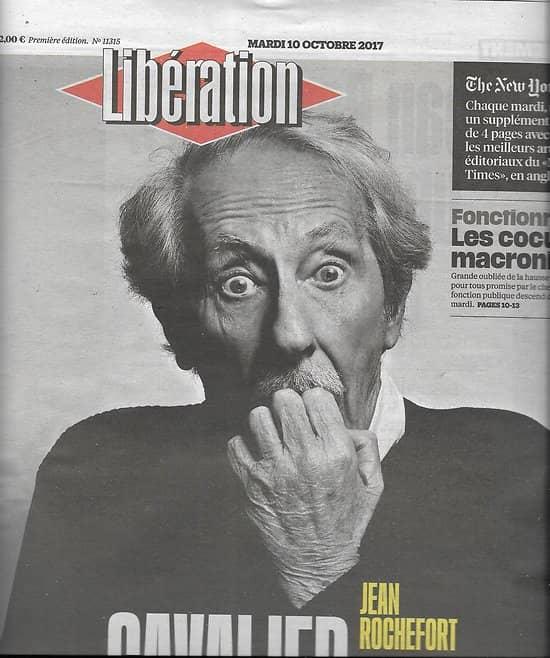 LIBERATION n°11315 10/10/2017  Jean Rochefort/ Fonctionnaires/ NY Times/ Manif pour tous