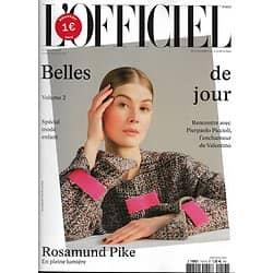 L'OFFICIEL n°1013 avril 2017  Rosamund Pike/ Kenya Kinski Jones/ Piccioli/ Molitor/ Mode enfants