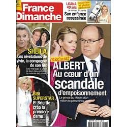 FRANCE DIMANCHE n°3699 21/07/2017  Albert de Monaco/ Sheila/ Brigitte Macron/ Loana/ Belmondo