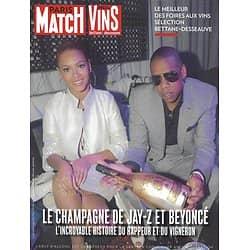 PARIS MATCH SUPPLEMENT n°3564 07/09/2017  Spécial vins/ Beyonce & Jay-Z/ Porsche & Pomerol/ Foire aux vins