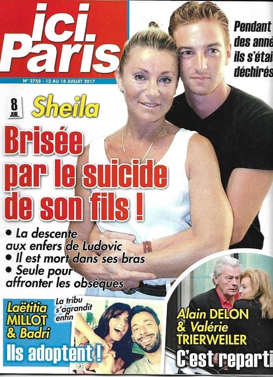 ICI PARIS n°3758 12/07/2017  Sheila & son fils/ Milot/ Delon & Trierweiler/ Simone Veil