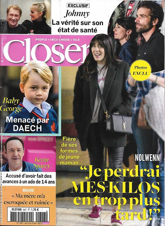 CLOSER n°647 03/11/2017  Nolwenn Leroy/ Prince George/ Johnny hallyday/ Spacey/ Kutcher