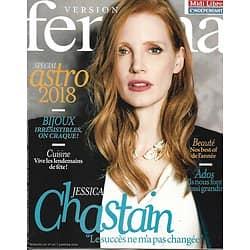 VERSION FEMINA n°822 01/01/2018  Jessica Chastain/ Astro 2018/ Envie de bijoux/ Nos ados nous font grandir