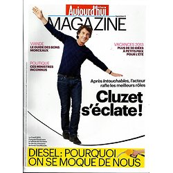AUJOURD'HUI EN FRANCE MAGAZINE n°4144  FRANCOIS CLUZET/ CET ETE PARTEZ MALIN