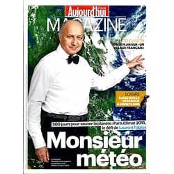 AUJOURD'HUI EN FRANCE MAGAZINE n°4603 20 JUIN 2014 FABIUS&CLIMAT/ UN VILLAGE FRANCAIS/ MANDELA