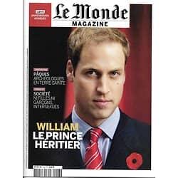 LE MONDE MAGAZINE N°423 23 AVRIL 2011 PRINCE WILLIAM/ INTERSEXUES/ GARDE DE CUBA/ ARCHEO BIBLIQUE