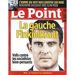 LE POINT N°2265 4 FEVRIER 2016  VALLS CONTRE LES SOCIALOS/ LA GAUCHE FINKIELKRAUT/ ELON MUSK/ DISNEY