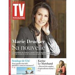 TV MAGAZINE N°22367 10/07/2016 MARIE DRUCKER/ LE MARCHAND/ PLAZA/ ALIAGAS
