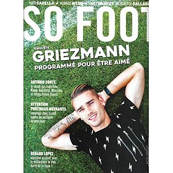 SO FOOT n°143 février 2017 Antoine Griezmann/ Gallardo/ Conte/ Lopez/ Hollandais