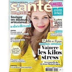 SANTE MAGAZINE n°491 novembre 2016  VAINCRE LES KILOS STRESS/ DOULEURS ARTICULAIRES/ ANTI-AGE