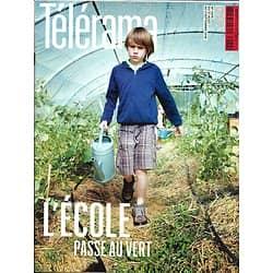 TELERAMA N°3476 27 AOUT 2016  L'ECOLE PASSE AU VERT/ BADIOU/ MARLON JAMES/ FRANCEINFO/ LATINOS CONTRE TRUMP