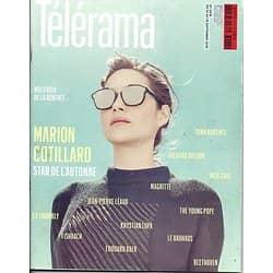 TELERAMA N°3478 10 SEPTEMBRE 2016  COTILLARD/ EFIRA/ SPECIAL RENTREE/ RIBOUD/ ERNOTTE