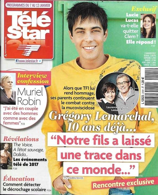 TELE STAR N°2101 07/01/2017 GREGORY LEMARCHAL/ MURIEL ROBIN/ LUCIE LUCAS/ MICHELE MORGAN