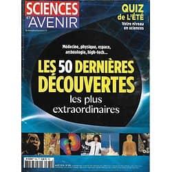 SCIENCES ET AVENIR N°834 AOUT 2016  LES 50 DERNIERES DECOUVERTES/ QUIZ DE L'ETE