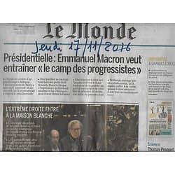 LE MONDE n°22346 17/11/2016 PRESIDENTIELLE: MACRON/ EXTRE-DROITE A LA MAISON-BLANCHE/ ECOLES DE COMMERCE