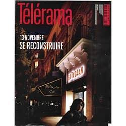 TELERAMA N°3487 12 NOVEMBRE 2016  ATTENTATS 13 NOVEMBRE, UN AN APRES/ POLONAISES EN COLERE/ JACK LONDON