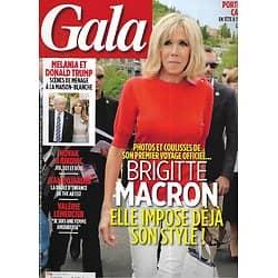GALA n°1251 31/05/2017  Brigitte Macron/ Les Trump/ Novak Djokovic/ Jean Dujardin/ Valérie Lemercier/ Roger Moore/ Spécial Cannes