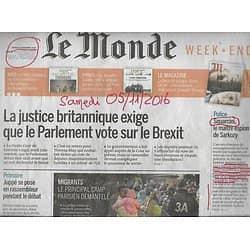 LE MONDE n°22336 05/11/2016  BREXIT/ CAMP MIGRANTS DEMANTELE/ SQUARCINI/ TERRORISME/ SLIMANI