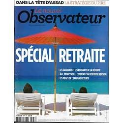 LE NOUVEL OBSERVATEUR n°2548 05/09/2013  Spécial Retraite/ Al-Assad/ Taxis/ Vins/ Laferrière/ Piketty