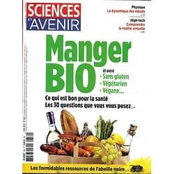 SCIENCES ET AVENIR N°832 JUIN 2016  MANGER BIO/ MOUSTIQUE/ POMPEI/ METASTASES/ ABEILLE NOIRE