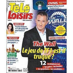 TELE LOISIRS N°1624 15/04/2017  THE WALL-DECHAVANNE/ ROSWELL/ HAMON/COTTIN/ BOLLAERT