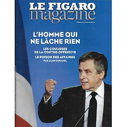 LE FIGARO MAGAZINE n°22552 10/02/2017  Fillon ne lâche rien/ Génération Belmondo/ Saint Barth/ Chambord/ Arts Premiers