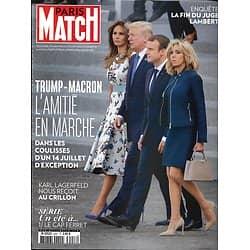 PARIS MATCH n°3557 20/07/2017  TRUMP-MACRON/ LAGERFELD/ JUGE LAMBERT/ LE CAP FERRET/ GEORGE MICHAEL/ SARANDON