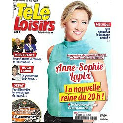 TELE LOISIRS N°1631 03/06/2017  A.-S. LAPIX/ MISS FRANCE/ LAURIE/ HEROS DE SERIE/ YOKA/ THE VOICE/ RESIDENCES DE PRESIDENTS