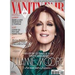 VANITY FAIR n°47 juin 2017  Julianne Moore/ Marion Bartoli/ Intelligence artificielle/ Espions/ Coupe de l'America