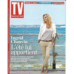 TV MAGAZINE N°22684 16/07/2017  INGRID CHAUVIN/ GAME OF THRONES/ EURO FEMININ
