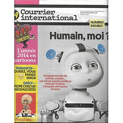COURRIER INTERNATIONAL n°1259-1260 16/12/2014  ENQUETE SUR LES ROBOTS/ POUTINE: OPA SUR L'EUROPE/ 2014 EN DESSINS
