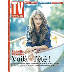 TV MAGAZINE N°22696 30/07/2017  OPHELIE MEUNIER/ LIGUE 1 - MONACO