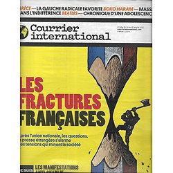 COURRIER INTERNATIONAL n°1264 22/01/2015  LES FRACTURES FRANCAISES/ GRECE: GAUCHE RADICALE/ BOKO HARAM/ THE BEATLES